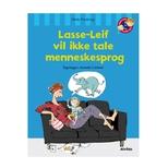 Lasse-Leif vil ikke tale menneskesprog