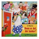 Hvem er det, der banker?