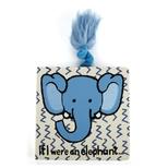 If I Were an Elephant Board Book