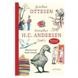 Josefine Ottesen fortæller H.C. Andersen (med CD)