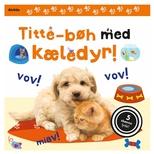 Titte-bøh med kæledyr! Papbog med 5 skønne lyde