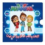 PJ Masks - Det er tid til at være helt (papbog m. 6 forvandlingsbilleder)